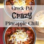 Crock-Pot Crazy Pineapple Chili