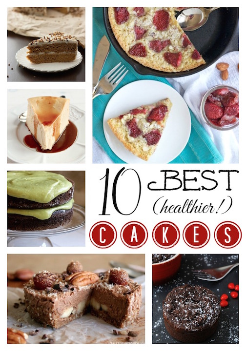 Top 10 Healthier Cakes Recipes ... and Happy Birthday to Us! {www.TwoHealthyKitchens.com}
