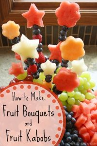 THK How to Make Fruit Bouquets and Fruit Kabobs Text