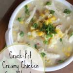 Crock-Pot Creamy Chicken Corn Chowder