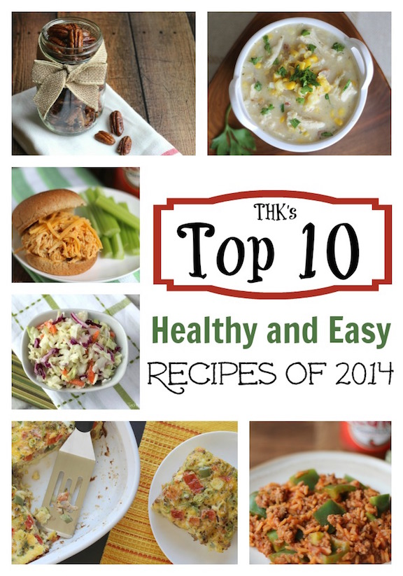 THK's Top 10 Fabulously Healthy, Easy Recipes of 2014 {www.TwoHealthyKitchens.com}