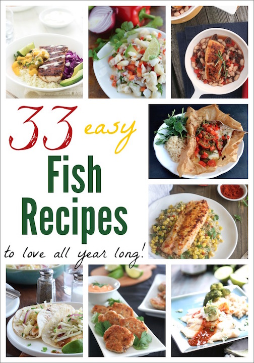 33 Easy Fish Recipes to Love All Year Long {www.TwoHealthyKitchens.com}